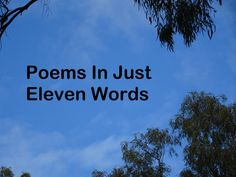 A poem can be short, very short in fact.