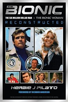 Lee Majors is the one and only true Steve Austin The Six Million Dollar Man with Jamie Summers and Oscar Goldman Sci Fi Tv Shows, 70s Tv Shows, Gi Joe, Jamie Summers, Lee Majors, Bollywood Posters, Bionic Woman, Man Lee, Steve Austin