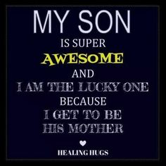 Mother Son Quotes And Sayings Mother Son Quotes, Mommy Quotes, Quotes For Kids, Family Quotes, Great Quotes, Me Quotes, Inspirational Quotes, Son Quotes From Mom, Child Quotes