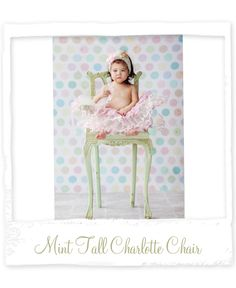 Charlotte Chair in Mint from Design Revolution - Cute look (with the backdrop) for an Easter session.