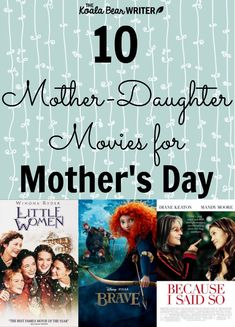 10 Mother-Daughter movies for Mother's Day, including classics like Little Women and Mamma Mia, with movies suitable for moms and daughters of all ages.
