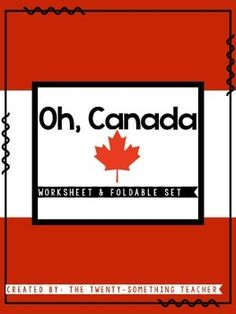 Oh, Canada: Physical and Political Geography Worksheet and Foldable Set for the Social Studies Classroom