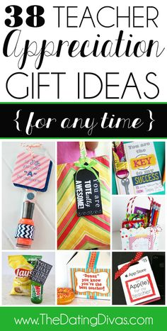 38 Cute and Easy Teacher Appreciation Gift Ideas- perfect for teacher appreciation week or ANY time. www.TheDatingDivas.com