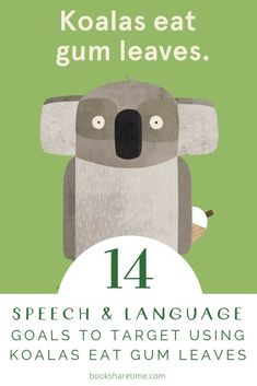 Have a look at the speech and language goals you can target in speech therapy using Koalas Eat Gum Leaves by Laura & Philip Bunting Speech Pathology Activities, Grammar Activities, Speech Language Pathology, Speech And Language, Book Activities, Aboriginal Art For Kids, Different Parts Of Speech, Best Children Books, Childrens Books