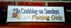 No Crabbing on Sundays Fishing Only  Sign Plaque Metal New