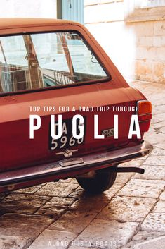Visiting Puglia in Italy this year? A road trip is the only sensible way to explore the region! Here are 14 really useful things to know first!