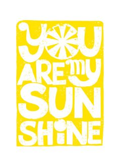 BUY 2 Get 1 Free You Are My Sunshine Yellow Art Print Quote Song Lyrics by simplygiftsonline, $15.80