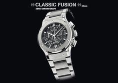 2013 Hublot Classic Fusion Chrono Aero - BaselWorld 2013 Hublot Classic Fusion, Stylish Watches, Casio Watch
