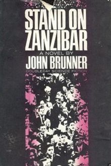 First edition of Stand on Zanibar by John Brunner, 1968.