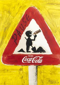 Herbert Leupin Poster: Pause - Trink Coca-Cola (danger sign)
