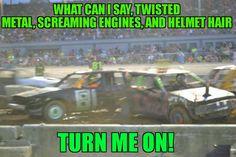 Helmet Hair, Demolition Derby, Car Bedroom, Derby Cars, Twisted Metal, Nose Art, Drag Racing, Engineering, Quotes