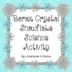 Borax Crystal Snowflakes before the holidays is one of my all time favorite winter activities. Science Lessons, Teaching Science, Science Activities, Science Chemistry, Science Ideas, Borax Snowflakes, Crystal Snowflakes, First Grade Science, Middle School Science