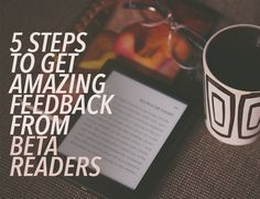 Finishing your book is an exhilarating feeling. The next step is to send it out to beta readers. Use this system to get great feedback and apply it well.