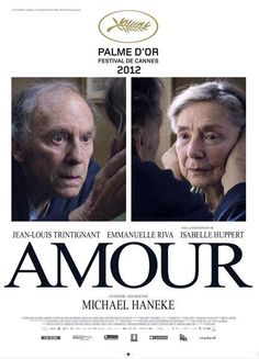 'Amour' directed by Michael Haneke with Jean-Louis Trintignant, Emmanuelle Riva, Isabelle Huppert