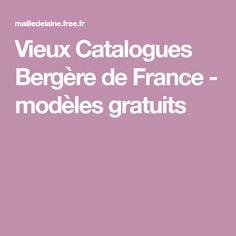 Vieux Catalogues Bergère de France - modèles gratuits