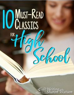 National Reading Month: 10 Must-Read Classics for High School The right classics have the power to inspire, educate, delight, inform, and mold us and our students. I've compiled a list of ten books I believe are must-read classics for high school students Homeschool High School, High School Books, High School Reading, High School Literature, High School Years, American Literature, Teaching Literature, Literature Books, English Literature
