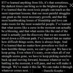 I think I could've written this almost word for word myself because this is exactly how life has unfolded for me. Such a powerful, life-giving quote. Great Quotes, Quotes To Live By, Me Quotes, Motivational Quotes, Inspirational Quotes, Qoutes, Chin Up Quotes, People Quotes, Amazing Quotes