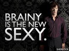 Brainy is the new sexy (Indeed)
