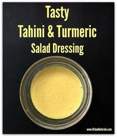 Tasty Tahini and Turmeric Salad Dressing