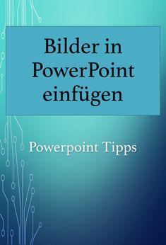 Bilder, Formen und Diagramme in PowerPoint einfügen - so geht's. PowerPoint Tipps.