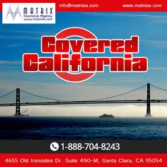 Need advice in selecting #health care coverage through #Covered #California. Visit Matrix Insurance Agency. #coveredca