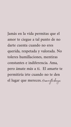 Text Quotes, Book Quotes, Words Quotes, Quotes En Espanol, Love Phrases, Motivational Phrases, Inspirational Quotes For Women, Daily Inspiration Quotes, Pretty Words
