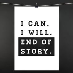 POSTER I can I will. End of story: 9,90€