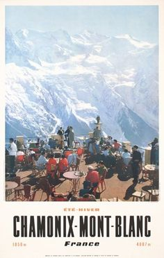 Vintage Travel Poster - Chamonix - Mont Blanc - France - 1960's - (photo : Machatchek) .