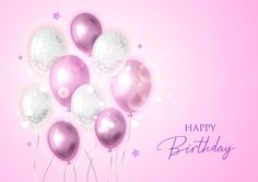 Happy Birthday Background With Balloons. Happy Birthday Cake Photo, Happy Birthday Wallpaper, Happy Birthday Messages, Happy Birthday Greetings, Birthday Quotes, Birthday Blessings, Birthday Wishes, Birthday Cards, Birthday Stuff