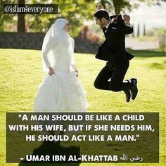 """5,873 Likes, 30 Comments - ISLAM IS PERFECT (@islam4everyone_) on Instagram: """"""""A man should be like a child with his wife, but if she needs him, he should act like a man."""" -…"""""""