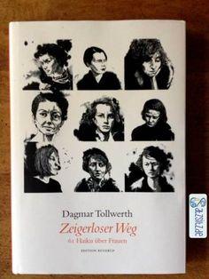 61 Haikus über Frauen, dazu entsprechende Biografien und Portraitzeichnungen. Mein Bücherschatz 2013, gefunden in Hamburg. Tolle Tollwerth! :)