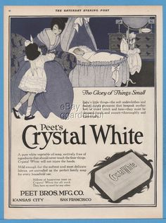 1918 Crystal White Soap Peet Brothers Kansas City San Francisco Kitchen Decor Ad