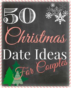 Steeleing Moments: 50 Christmas Date Ideas for Couples. Definitely doing some of these this year Christmas Date, Winter Christmas, All Things Christmas, Christmas Gifts For Couples, Christmas Couple, Just In Case, Just For You, Christmas Activities, Holiday Fun