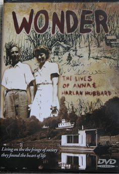 Okay not a book, but ... Wonder: The Lives of Anna & Harlan Hubbard