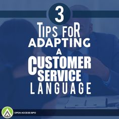 Your #CallCenter's #CustomerService language is as important as the people using it to represent your brand. Here's how you can adapt one: