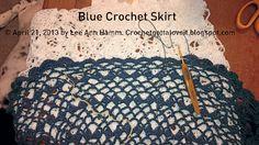 Crochet...Gotta Love It! Blog: Blue Crochet Skirt (April 4, 2013)