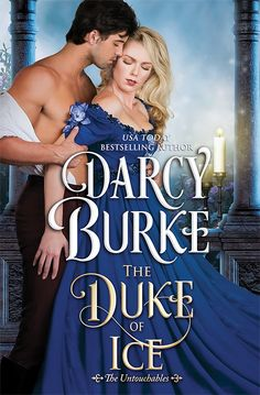 Spotlight: The Duke of Ice by Darcy Burke