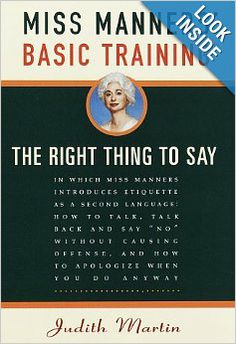 Miss Manners' Basic Training: The Right Thing to Say: Judith Martin: Christmas Party Themes, Christmas Ad, Holiday, Funny Family Christmas Photos, Etiquette And Manners, Good Manners, Student Behavior, Important Life Lessons, Second Language