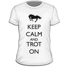 Maglietta personalizzata Keep Calm and Trot On