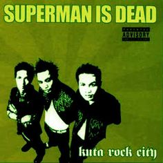Superman Is Dead - Kuta Rock City (2003) Full Album