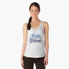 Faith Driven Workout Gear Women's Tank Top by identiti | christian workout shirts faith | christian workout shirts fitness | Workout Clothes, Gym Shirt, Fitness tee, shirts with christian message, trendy christian t shirts, jesus christ t shirts, best christian t shirts, cool christian shirts, religious shirts, christian t shirts for sale, church t shirts, faith t shirts, christian t shirts for ladies, awesome christian shirts, faith based t shirts, faith tees, trendy christian t shirts