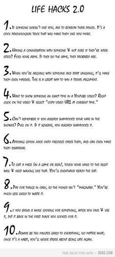 Life Hacks - pretty cool ideas! (Wonder if # 7 really works...?)