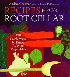 Recipes From the Root Cellar - Pinetree Garden Seeds - Crafts,Sale,Books