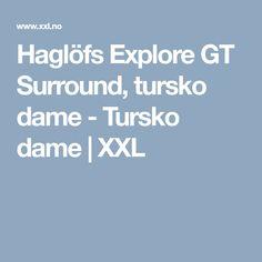 Haglöfs Explore GT Surround, tursko dame - Tursko dame | XXL