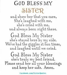 Birthday quotes for cute sister cute sister quotes luxury god bless my sis sisters of cute . birthday quotes for cute sister the best Cute Sister Quotes, Brother Birthday Quotes, Birthday Verses, Best Birthday Quotes, Happy Birthday Sister, Birthday Wishes, Birthday Prayer For Friend, Older Sister Quotes, Nephew Quotes