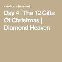 Day 4 | The 12 Gifts Of Christmas | Diamond Heaven