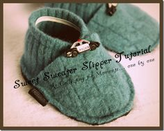 From Collecting the Moments Blog, Slippers to make from old sweaters