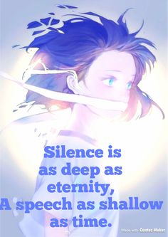 Silence is as deep as eternity. Cold Quotes, Fire Quotes, Undertale Quotes, Anime Undertale, Sad Anime Quotes, Well Said Quotes, Image Memes, Depression Quotes, Perfection Quotes