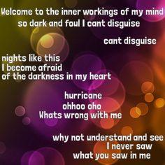 "-- #LyricArt for ""Hurricane"" by MS MR"