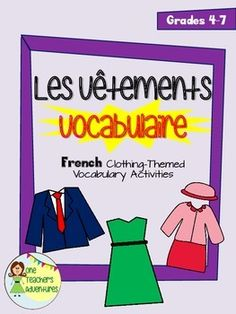 This 11-page package includes vocabulary terms and activities to teach your students how to talk about their clothing in French.  Package includes: -Vocabulary list -Crossword puzzle (with answer key) -Fill in the blanks activity (with answer key) -Quiz (with answer key) Each activity comes with a colour and blackline page to make photocopying easier.